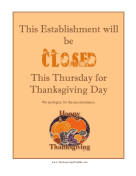 Closed For Thanksgiving Sign Thanksgiving Printables
